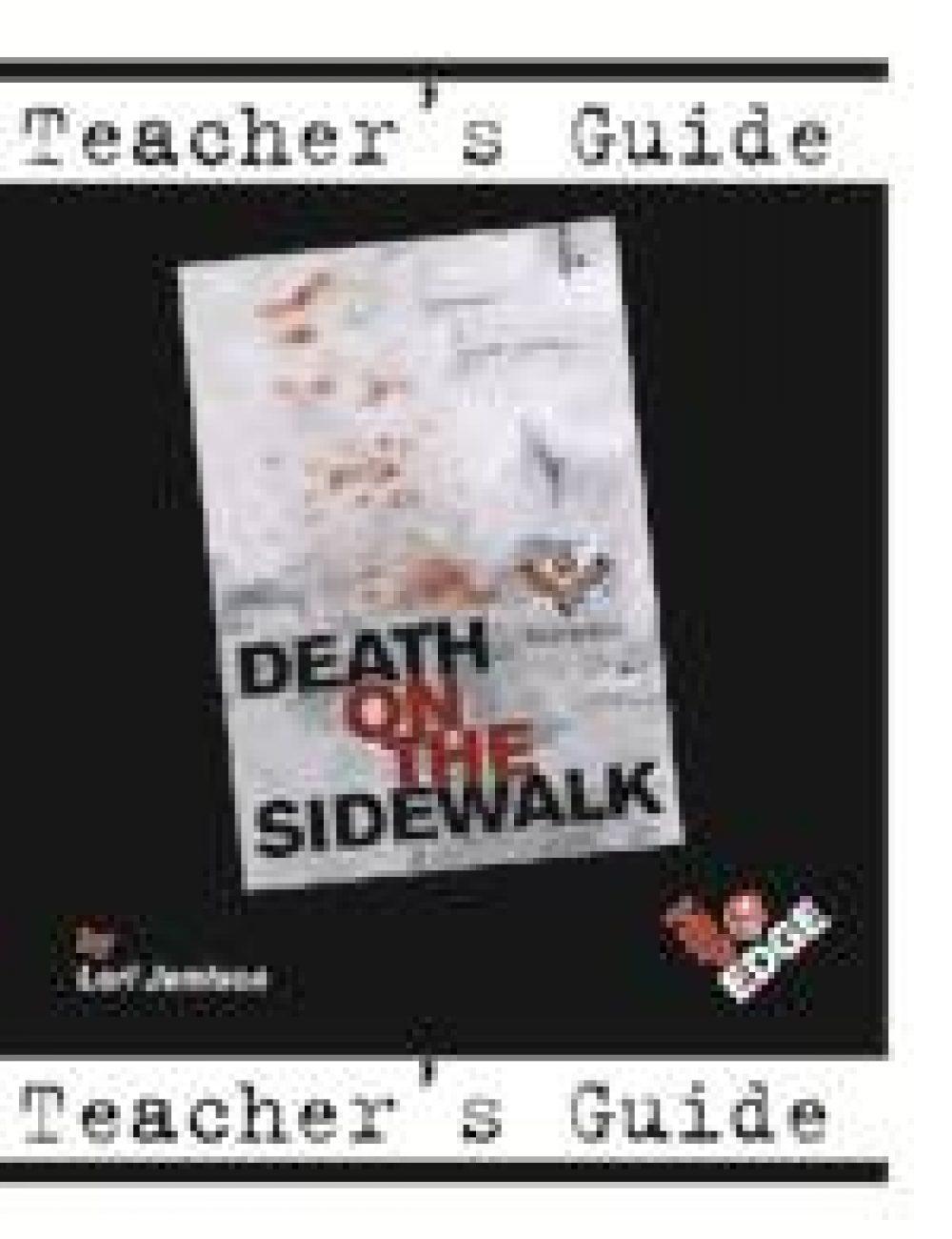 Death on the Sidewalk Teacher's Guide