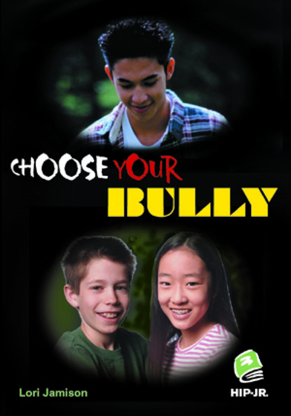 Choose Your Bully