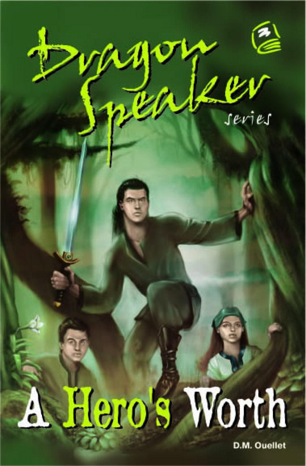 Dragon Speaker 2: A Hero's Worth