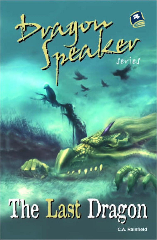 Dragon Speaker 1: The Last Dragon