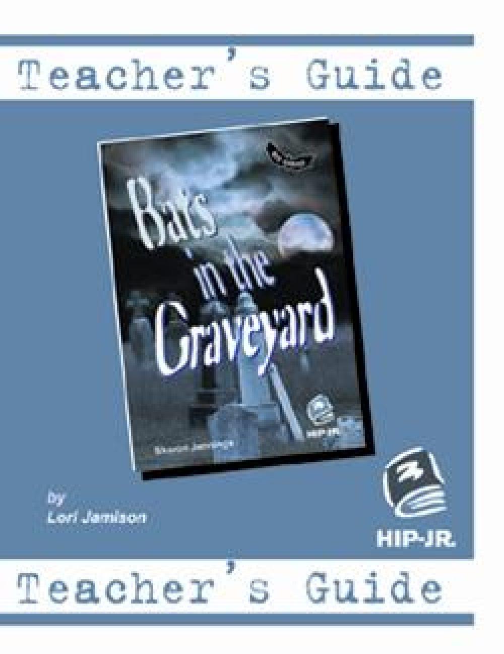 Bats Series, Bats in the Graveyard Teacher's Guide