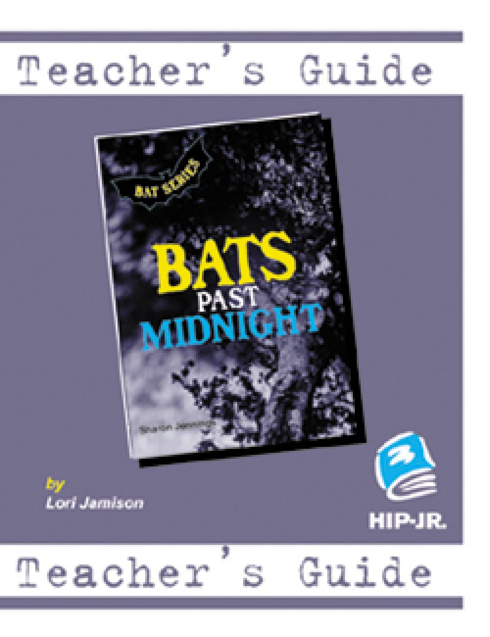 Bats Series, Bats Past Midnight Teacher's Guide