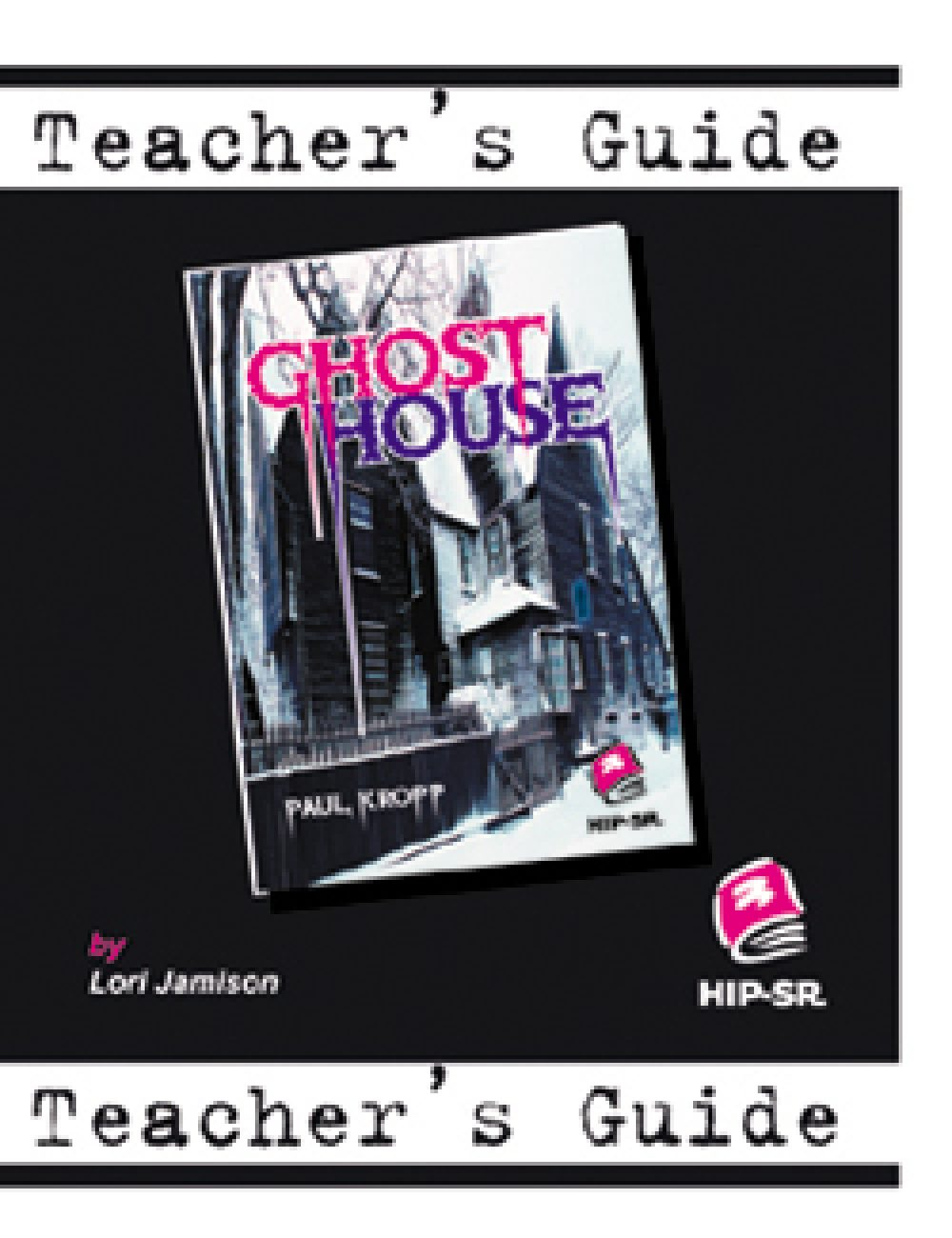 Ghost House Teacher's Guide