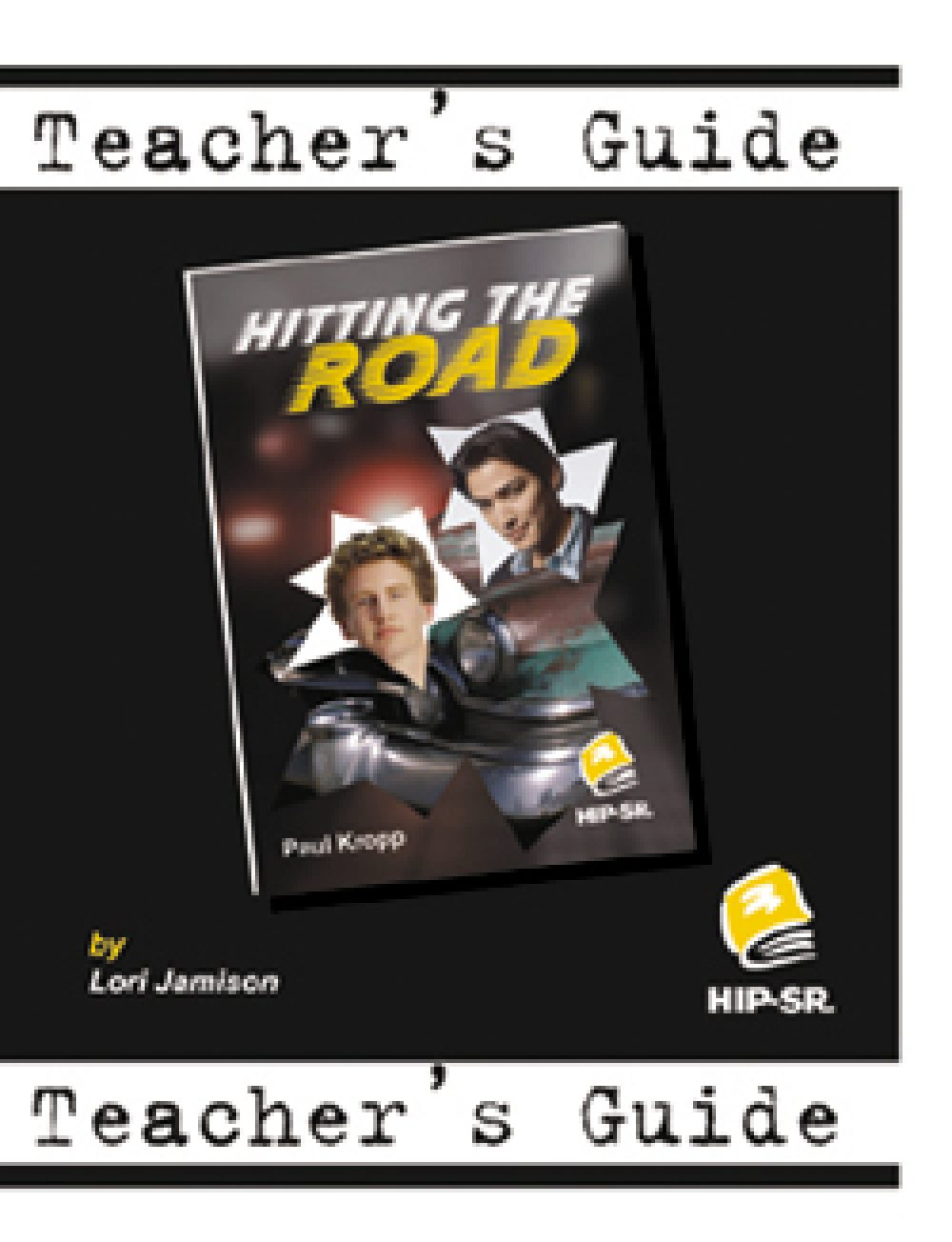 Hitting the Road - Teacher's Guide