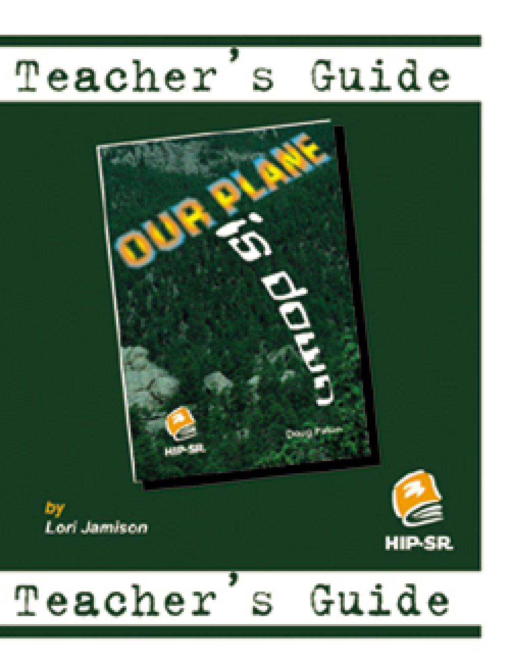 Our Plane is Down! - Teacher's Guide