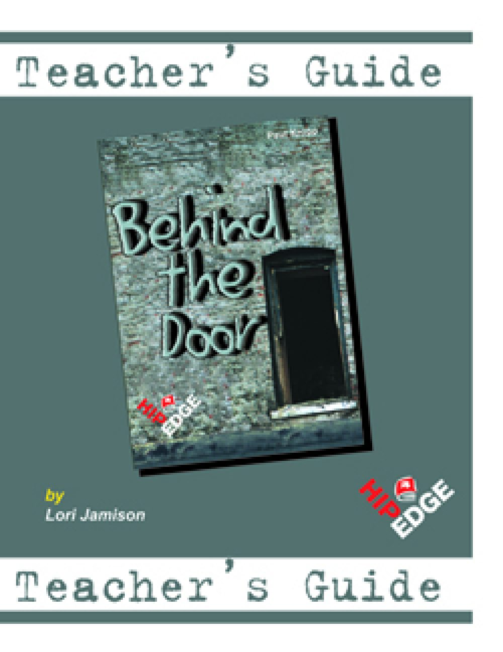 Behind The Door - Teachers Guide