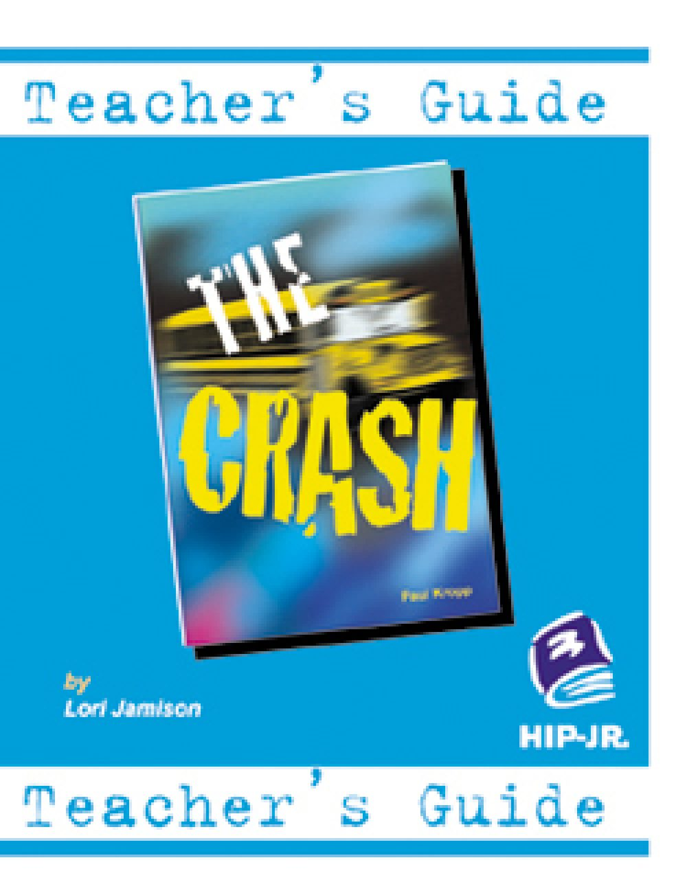 The Crash - Teacher's Guide