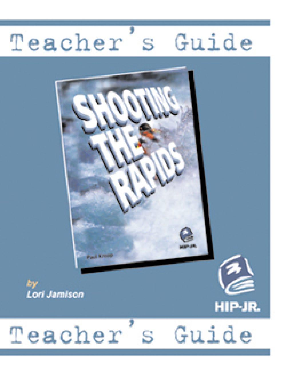 Shooting the Rapids - Teacher's Guide