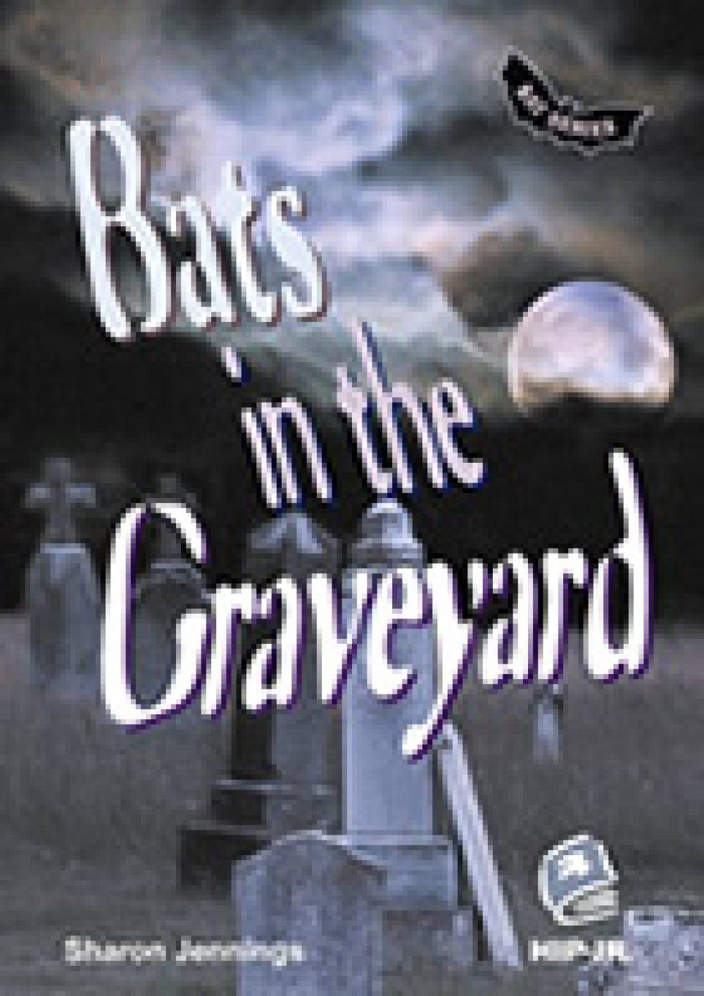 Bats 2: Bats in the Graveyard